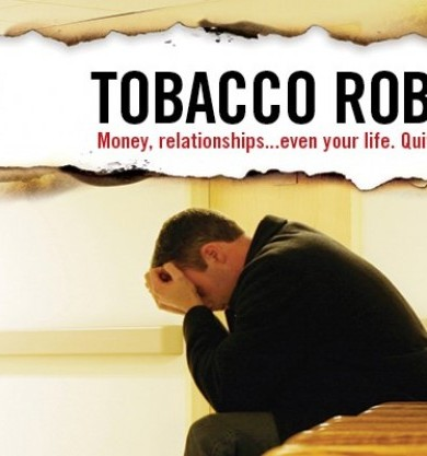 Tobacco robs you money relationships, even your life